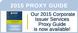 Our 2015 Corporate Issuer Services Proxy Guide is now available